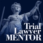 Trial Lawyer Mentor